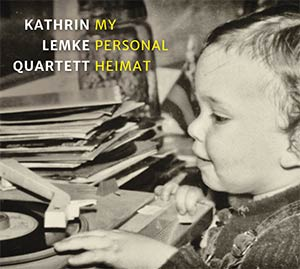 Kathrin Lemke Quartett - My Personal Heimat - Cover